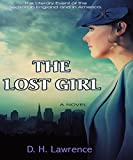The Lost Girl (Illustrated): Awarded the James Tait Black Memorial Prize(1920) in the fiction category.