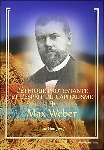 L'Ethique protestante et l'esprit du Capitalisme