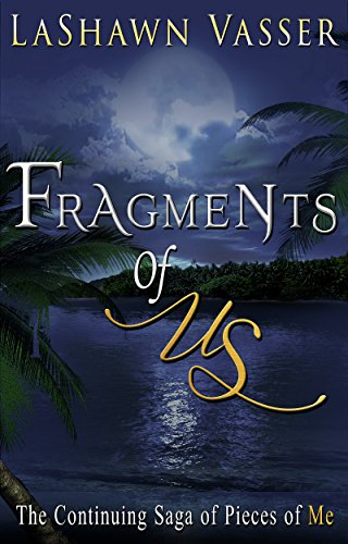 Fragments of Us (A Contemporary Broken Hearts Romance) (Book Book 2)