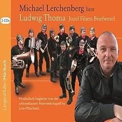 Josef Filsers Briefwexel. Live-Mitschnitt