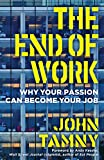 #6: The End of Work: Why Your Passion Can Become Your Job