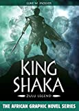 Image of King Shaka: Zulu Legend (African Graphic Novel Series)