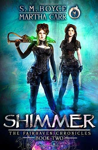 Shimmer: The Revelations of Oriceran (The Fairhaven Chronicles)