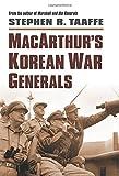 img - for MacArthur's Korean War Generals (Modern War Studies) book / textbook / text book