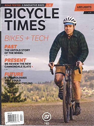 Bicycle Times Magazine (Issue 40 - April/May 2016)
