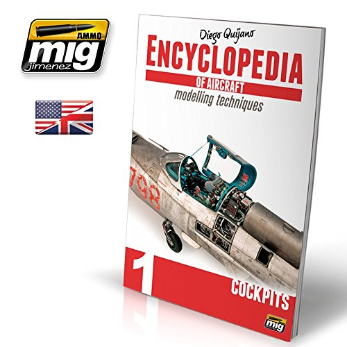 AmmoのMig ENCYCLOPEDIA航空機のモデリングテクニックvol。1 : Cockpits # 6050   B07FQHSXCW