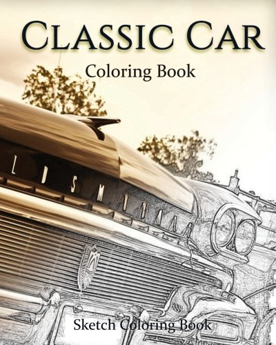 Download Classic Car Coloring Book: Sketch Coloring Book PDF