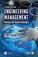 Engineering Management: Meeting the Global Challenges, 2nd Edition Front Cover