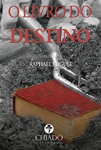 O Livro do Destino por [Miguel, Raphael]