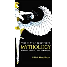 Mythology: Timeless Tales of Gods and Heroes