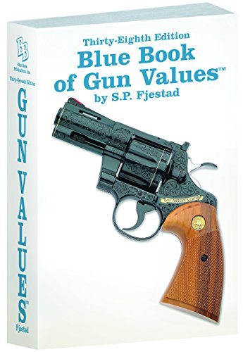 38th Edition Blue Book of Gun Values