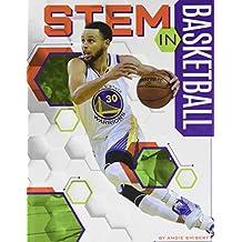 STEM in Basketball (STEM in Sports)