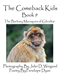 The Comeback Kids - Book 9 - The Barbary Macaques of Gibraltar