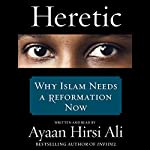 Heretic | Ayaan Hirsi Ali