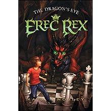 The Dragon's Eye (Erec Rex Book 1)