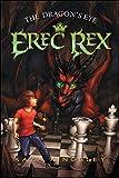 The Dragon's Eye (Erec Rex)