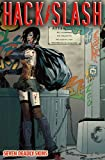 Hack/Slash Volume 7: New Blood Old Wounds