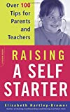 img - for Raising A Self-starter: Over 100 Tips For Parents And Teachers (Lifelong Books) book / textbook / text book
