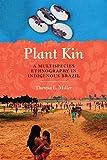 Plant Kin: A Multispecies Ethnography in Indigenous Brazil (Louann Atkins Temple Women & Culture)