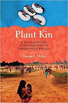 Libros Ebook Descargar Plant Kin: A Multispecies Ethnography In Indigenous Brazil It PDF