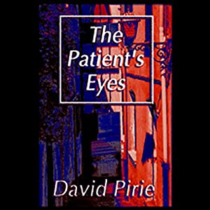 The Patient's Eyes Audiobook