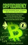 img - for Cryptocurrency: Ultimate Beginners Guide to Making Money with Cryptocurrency like Bitcoin, Ethereum and altcoins book / textbook / text book