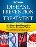 Disease Prevention and Treatment, Life Extension Foundation Staff, 0965877787