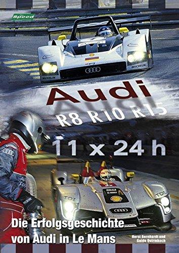Audi - Die Erfolgsgeschichte in Le Mans: 11 x 24 h