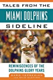 Tales from the Miami Dolphins Sideline, Skip Clayton and Garo Yepremian, 1613210868