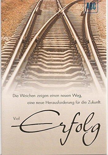 Grußkarte Abschiedskarte Zum Abschied Die Weichen zeigen einen neuen Weg... - ABC ALL469