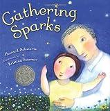 Gathering Sparks, Howard Schwartz, 1596432802