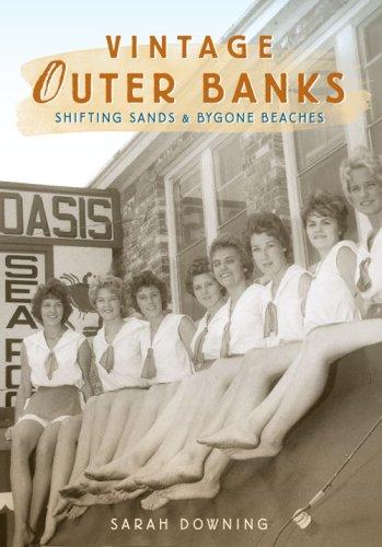 Vintage Outer Banks: Shifting Sands & Bygone Beaches