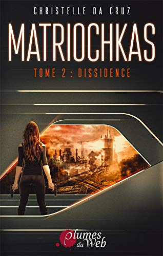 Matriochkas Tome 2 : Dissidence (French Edition)