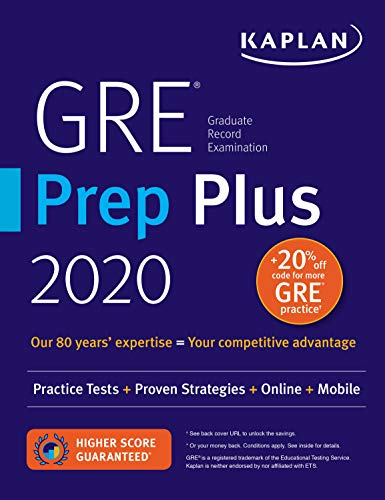 GRE Prep Plus 2020: 6 Practice Tests + Proven Strategies + Online + Video + Mobile (Kaplan Test Prep)