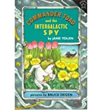 [ Commander Toad and the Intergalactic Spy (Commander Toad (Paperback)) By Yolen, Jane ( Author ) Paperback 1997 ]