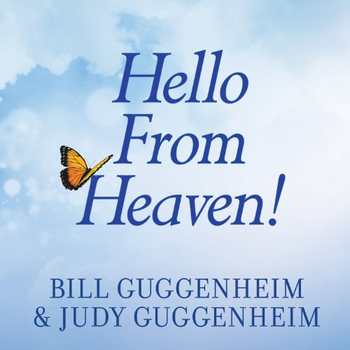 Hello From Heaven!: A New Field of Research - After-Death Communication - Confirms That Life and Love Are Eternal Audiobook [Free Download by Trial] thumbnail