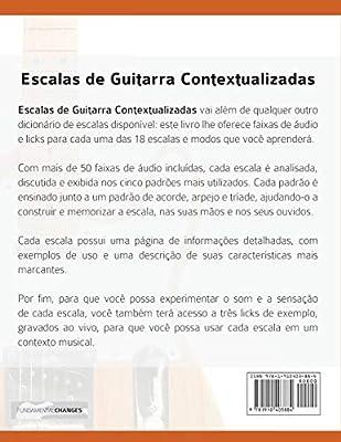 Escalas de Guitarra Contextualizadas: Domine e Aplique Cada Escala e Modo Essencial na Guitarra: Amazon.es: Alexander, Mr Joseph, Chaves, Mr Marcos Gutemberg: Libros en idiomas extranjeros