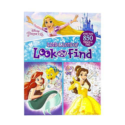Disney Princess - Lots and Lots of Look And Finds - PI Kids (Disney Princess Toys For 4 Year Olds)