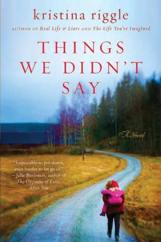 Things We Didn't Say: A Novel cover