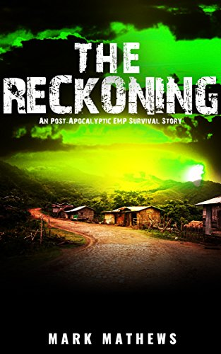 EMP:The Reckoning: A Post Apocalyptic Survival Story (The Fall Book 3) by [Mathews,Mark]