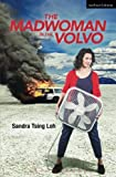 img - for The Madwoman in the Volvo (Modern Plays) book / textbook / text book