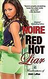 Red Hot Liar (Misadventures of Mink LaRue Book 4)