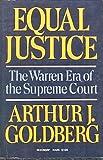 Equal Justice, Arthur J. Goldberg, 0374510008