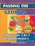 Passing the Georgia 8th Grade CRCT in Mathematics, Erica Day, Colleen Pintozzi, 1598070029