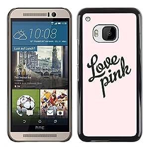 """Pulsar Snap-on Series Teléfono Carcasa Funda Case Caso para HTC One ( M9 ) , Citar Texto rosa de diseño de moda"""""""