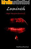 Luminish (Saga vampiros Luminish nº 1)