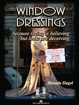 Window Dressings by [Siegel, Masada]