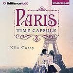 Paris Time Capsule   Ella Carey