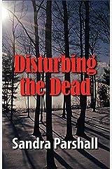 Disturbing the Dead (Rachel Goddard Mysteries) Kindle Edition