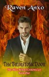 The Brimstone Door (The Hell Bound Chronicles Book 1)